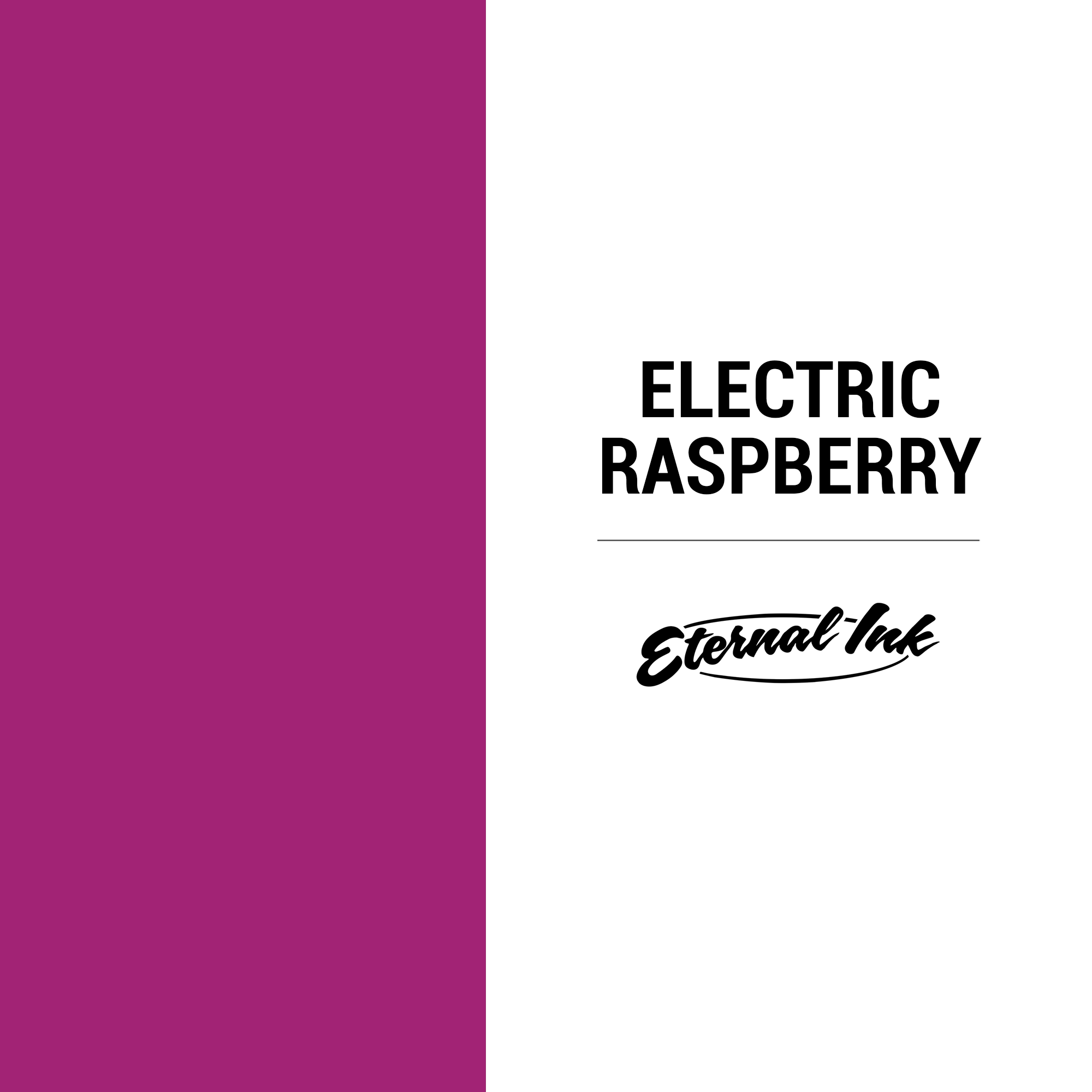 Eternal Ink Electric Raspberry