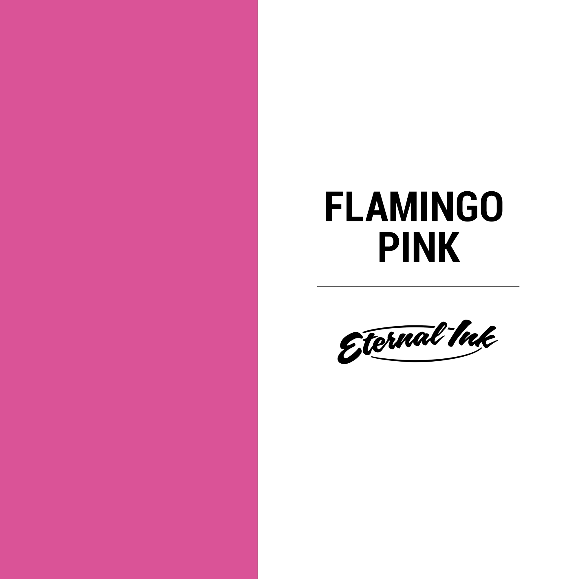 Eternal Ink Flamingo Pink