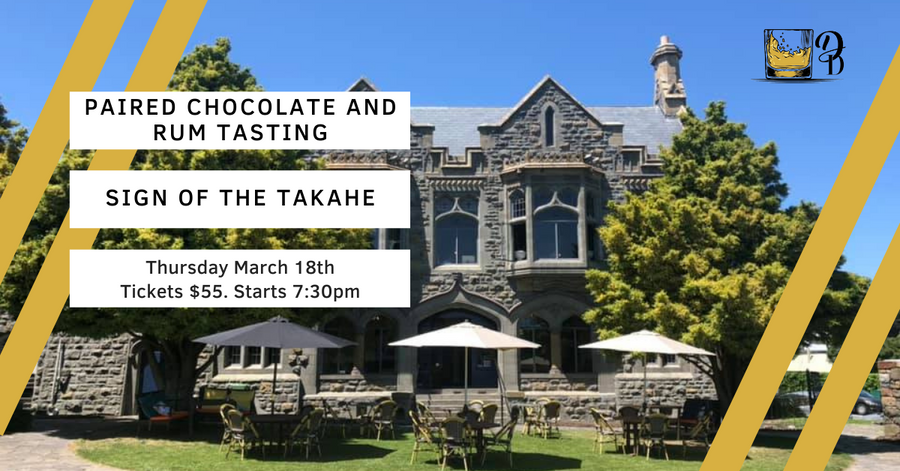 Paired Chocolate and Rum whisky Tasting at Sign of the Takahe