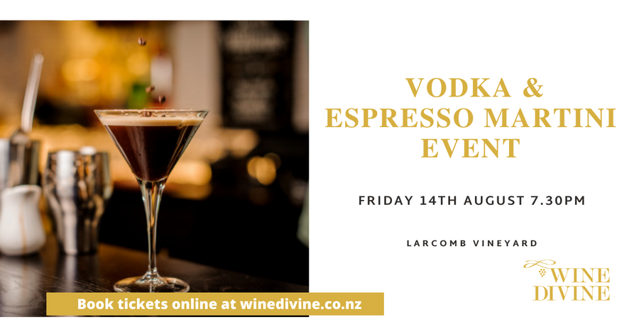 Vodka & Espresso Martini Tasting at Larcomb Vineyard