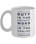 Duty is the Word