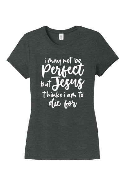 I may not be perfect T-shirt in black frost.