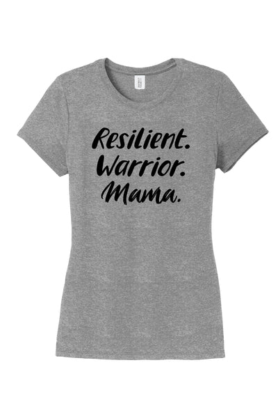 TKO Tees - 'Resilient. Warrior. Mama.' ladies' tri-blend tee.