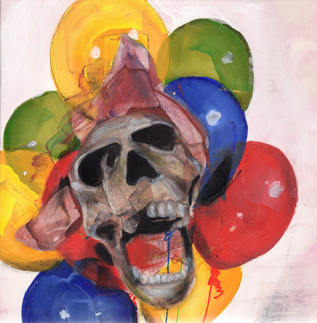 Have Fun Dying- Painting - Jay Taylor Studio