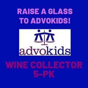Advokids Tasting: Wine Collector 5-pack