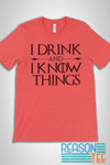 I Drink And Know Things GoT T-shirt