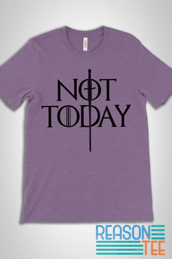 Not Today GoT T-shirt
