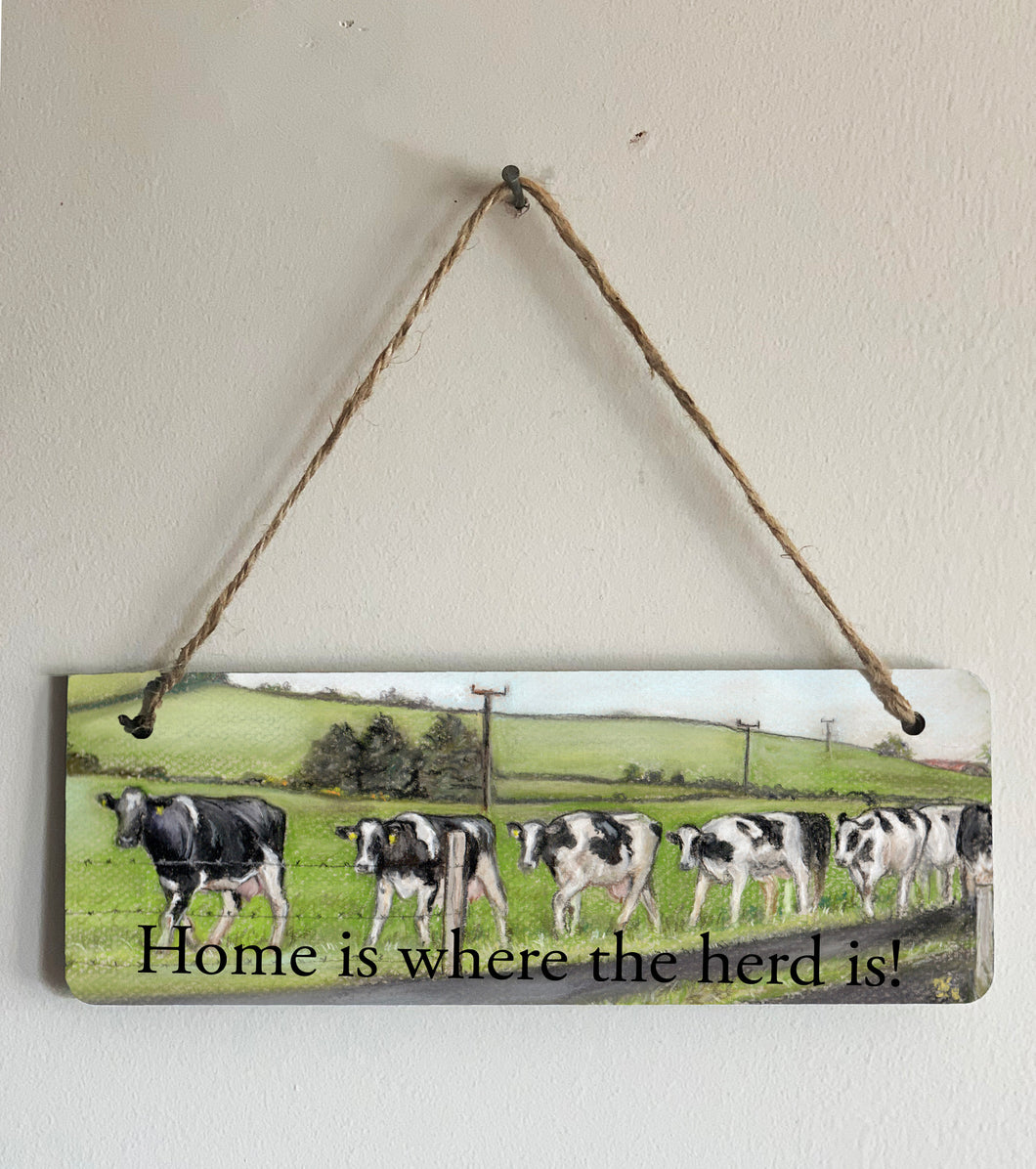 Herd of Friesian Cows Sign