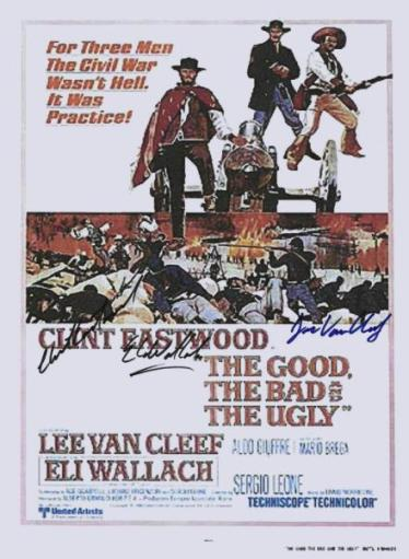 The Good, The Bad, & The Ugly Autographed Poster