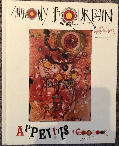 Anthony Bourdain Autographed Appetites A Cookbook Book