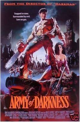 Army of Darkness Hand Signed Movie Poster