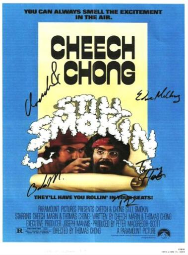 Cheech and Chong Still Smokin Autographed Poster
