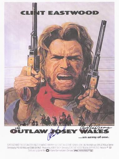 The Outlaw Josey Wales Clint Eastwood Autographed  Poster