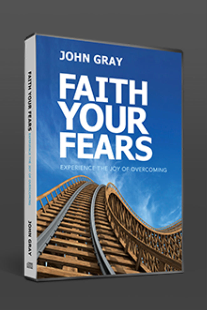 Faith Your Fears: Experience the Joy of Overcoming