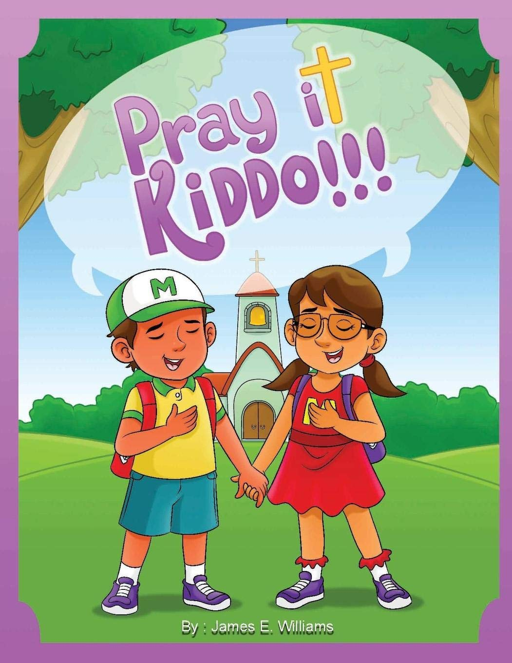 Pray It Kiddo