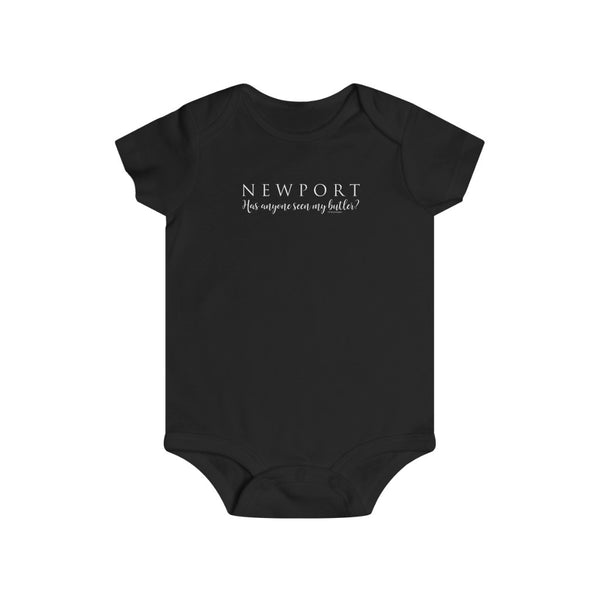 "Newport "" Has Anyone seen my Butler""- Infant Rip Snap Tee"