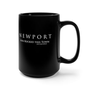 Newport Alva Rocked this Town - Black Mug 15oz