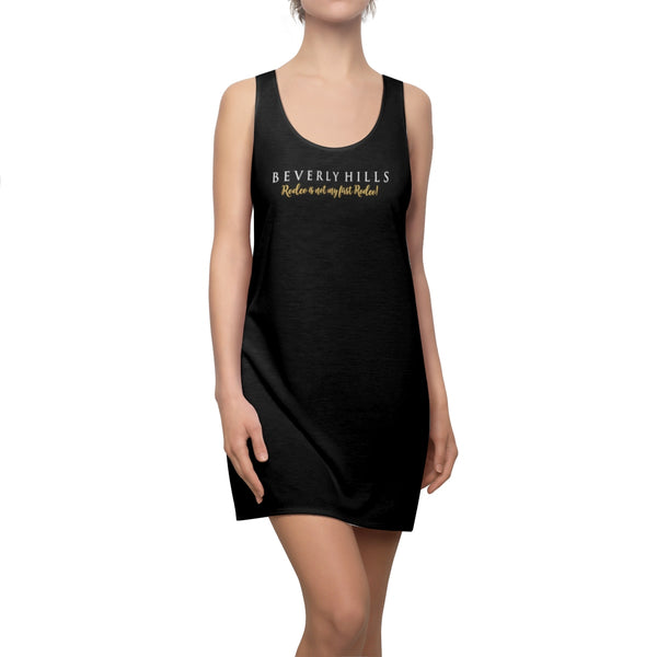 """Beverly Hills - Rodeo is not my first Rodeo!"" -Black Racerback Dress"