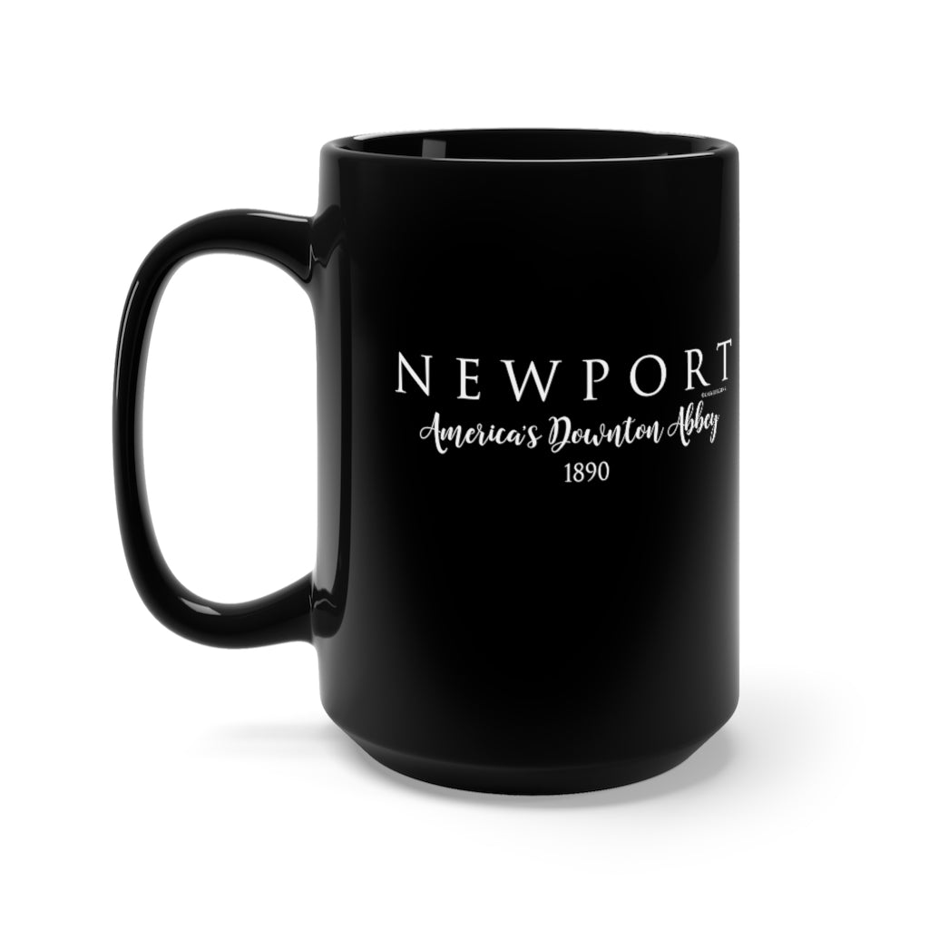 "Newport ""America's Downton Abbey""- Black Mug 15oz"