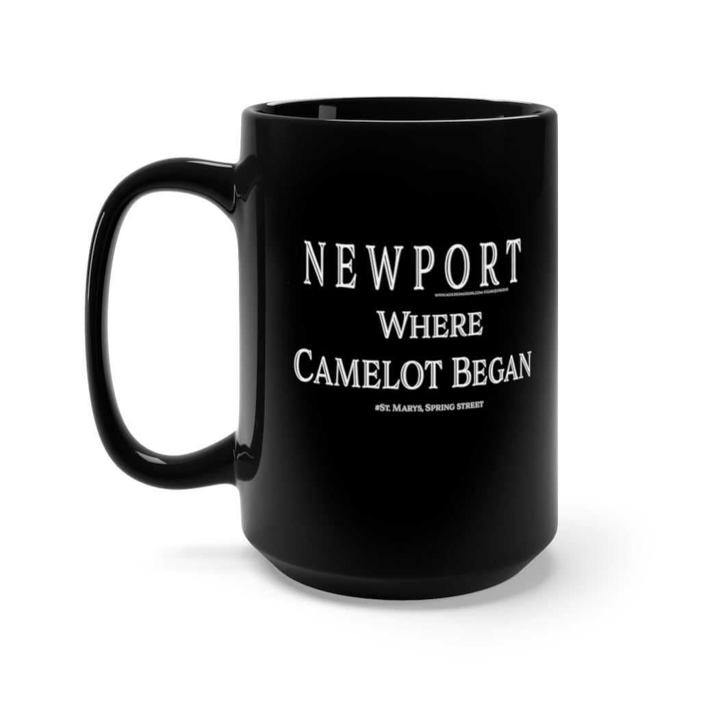 """NEWPORT Where Camelot Began #StMarysChurch Spring Street -Black Mug 15oz"