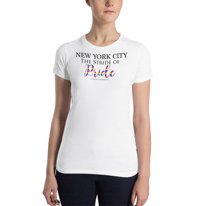 "New York City - The stride of PRIDE"" - Bella + Canvas Women's Slim Fit T-Shirt"