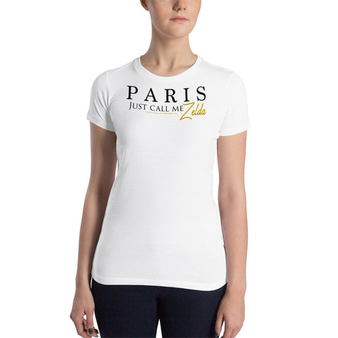 "PARIS ""Just call me Zelda."" - Women's Slim Fit T-Shirt"