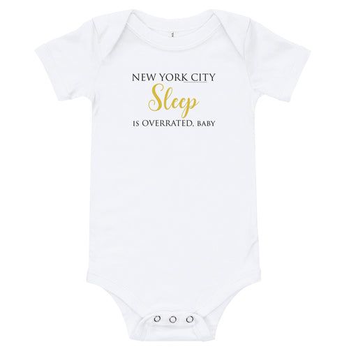 New York City- Sleep is overrated, Baby- Onesie