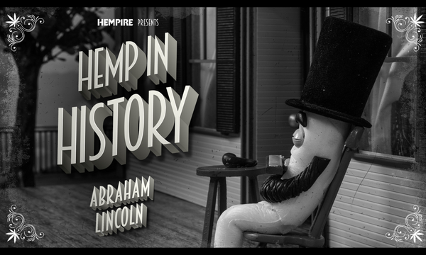 Hemp In History Recap