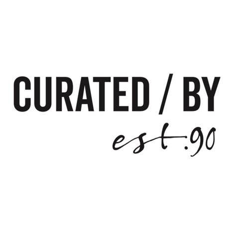 Curated / By est.90