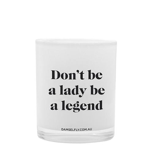 Don't Be A Lady