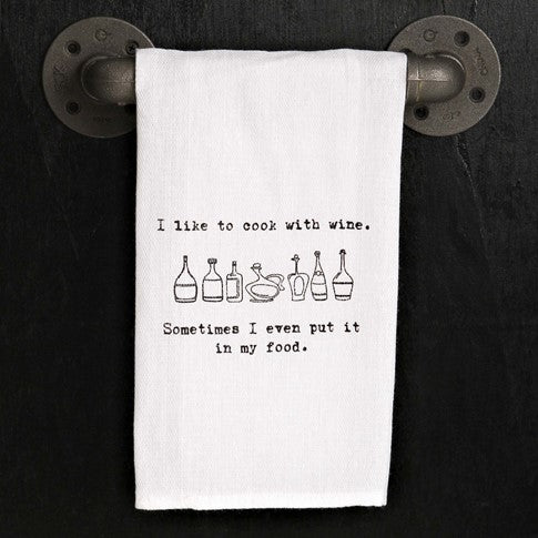 I like to cook with wine - Kitchen Towel