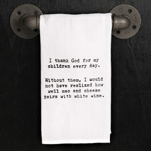 I thank God for my children every day - Kitchen Towel