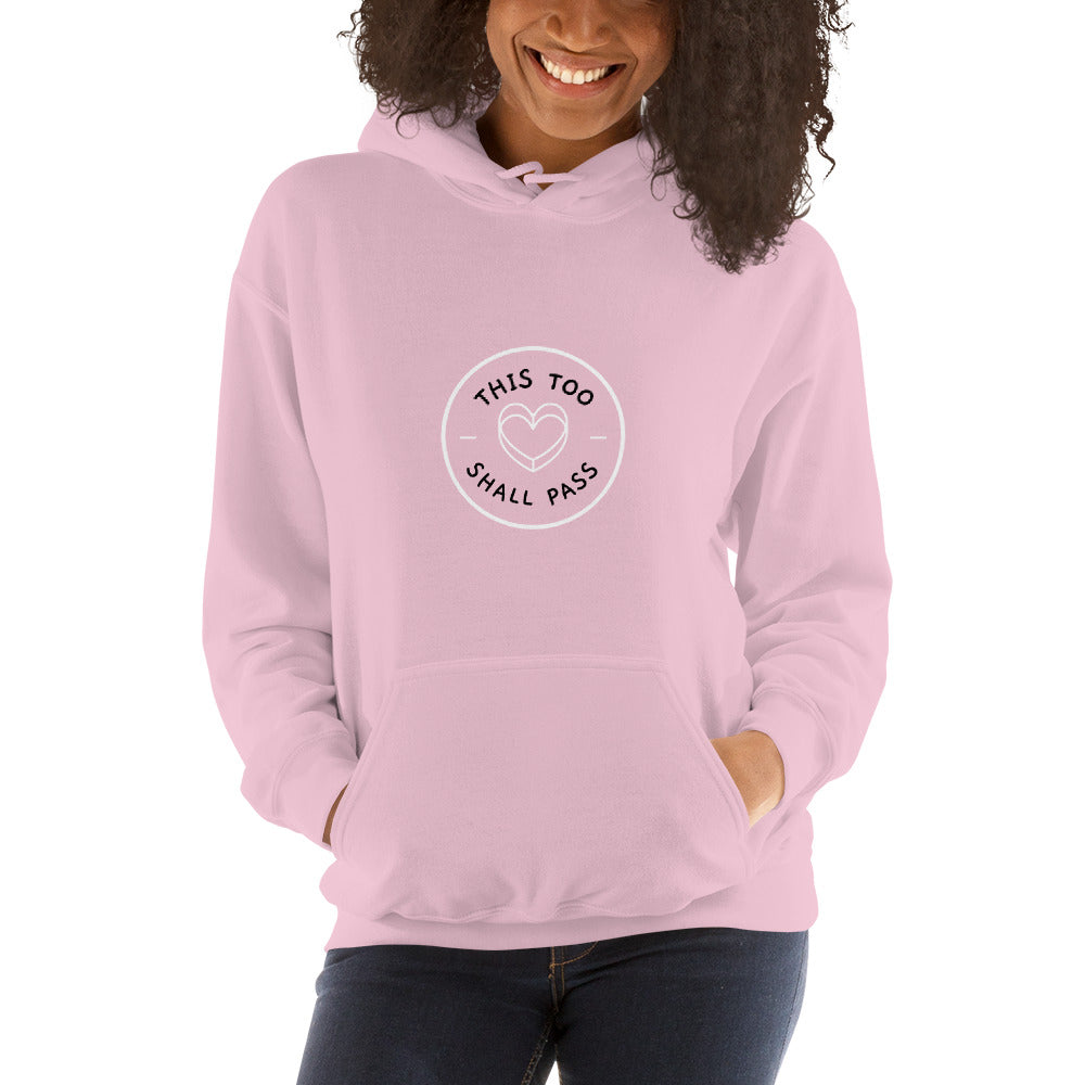 This Too Shall Pass Women's Hoodie Pink - Hope Tribe Mental Health