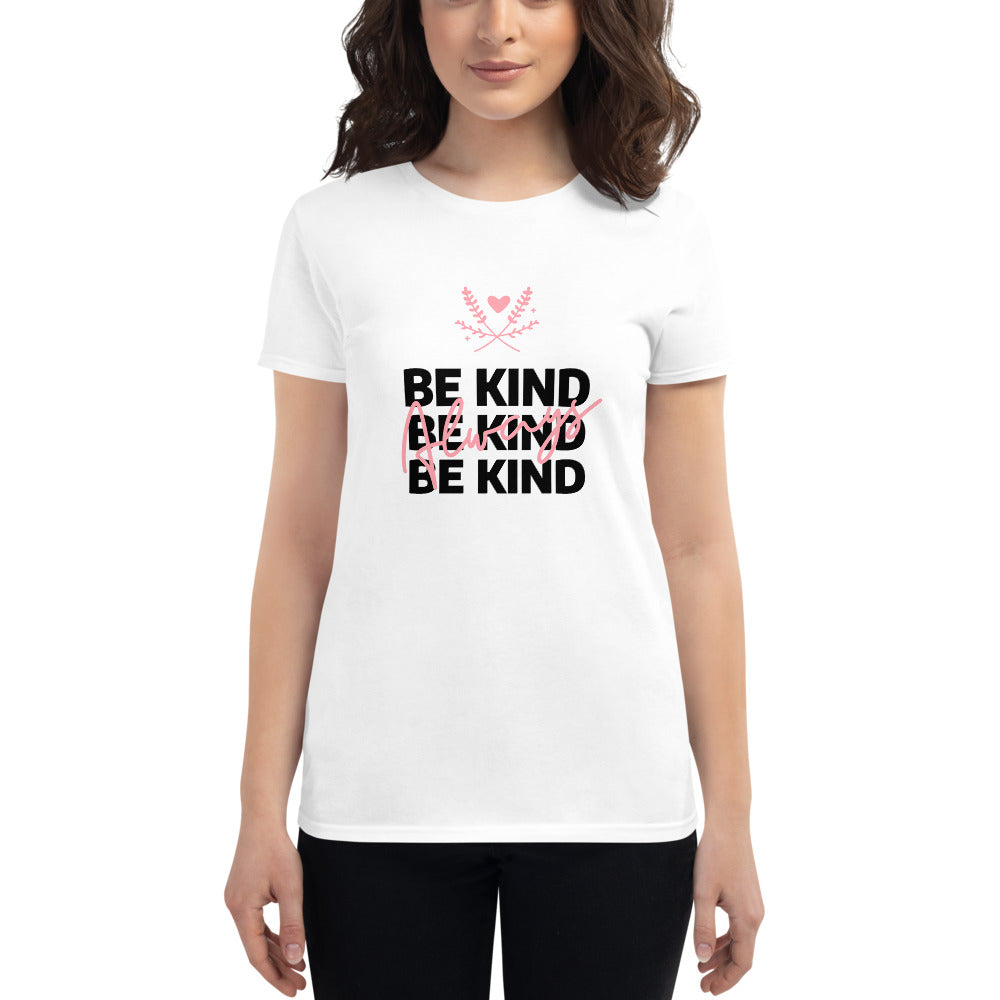 Be Kind Always Women's Fitted T-Shirt White - Hope Tribe Mental Health