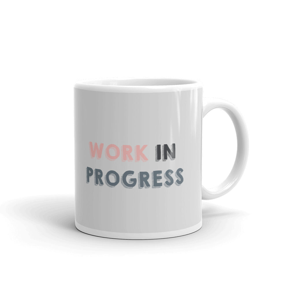 Work In Progress Mug