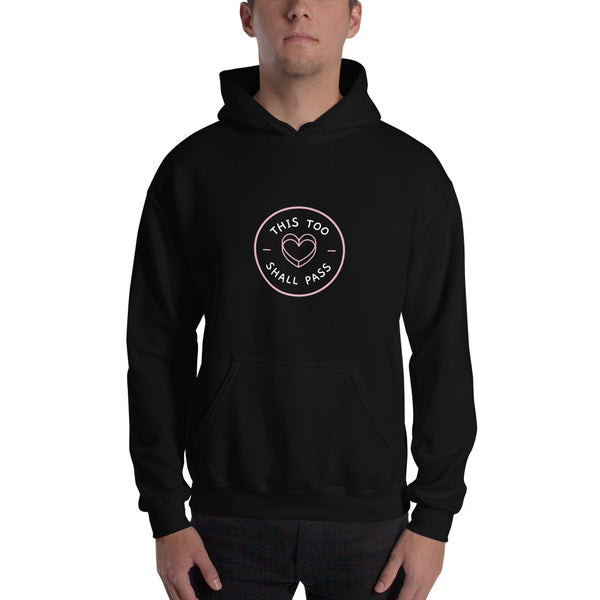 This Too Shall Pass Men's Hoodie Black  - Hope Tribe Mental Health