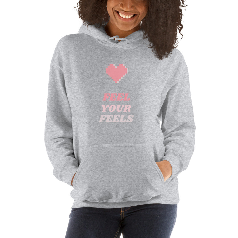 Feel Your Feels Hoodie