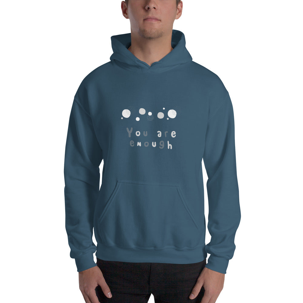 You Are Enough Hoodie - Hope Tribe Mental Health Apparel