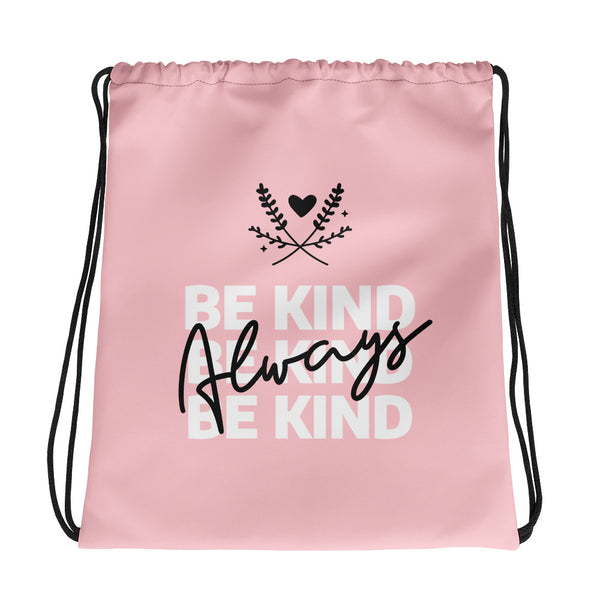 Be Kind Always Gym Bag - Hope Tribe Mental Health