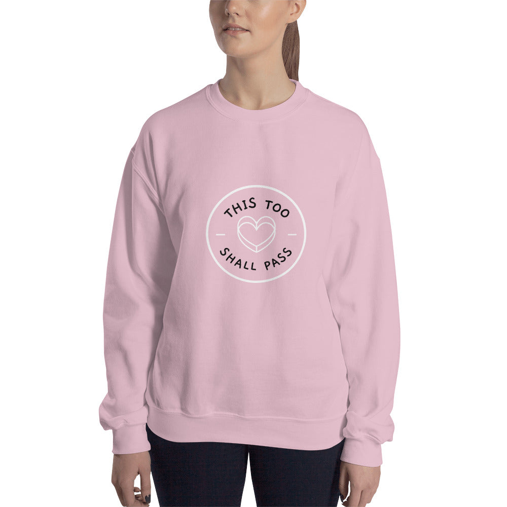 This Too Shall Pass Women's Sweatshirt Pink - Hope Tribe Mental Health