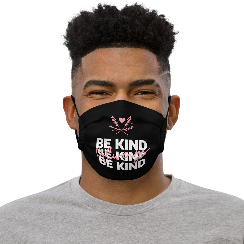 Be Kind Always Face Mask