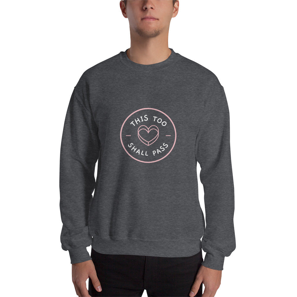 This Too Shall Pass  Men's Sweatshirt Dark Grey - Hope Tribe Mental Health