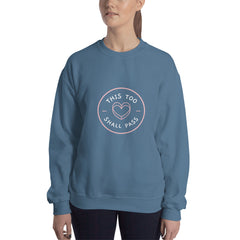 This Too Shall Pass Women's Sweatshirt Blue - Hope Tribe Mental Health