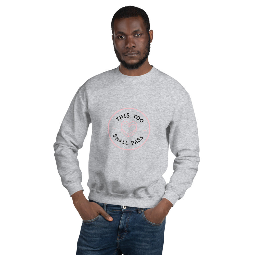 This Too Shall Pass Sweatshirt