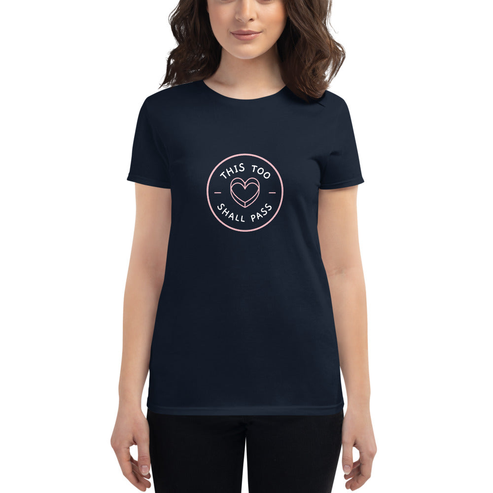 This Too Shall Pass Women's T-Shirt Dark Blue - Hope Tribe Mental Health