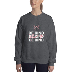 Be Kind Always Women's Sweatshirt Dark Grey - Hope Tribe Mental Health