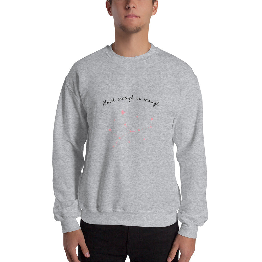 Good Enough Is Enough Men's Sweatshirt Grey - Hope Tribe Mental Health