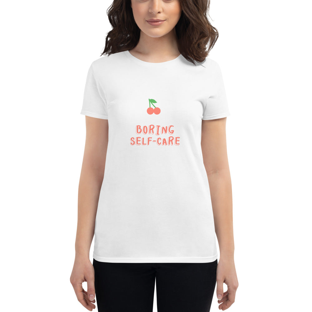 Boring Self-Care T-Shirt