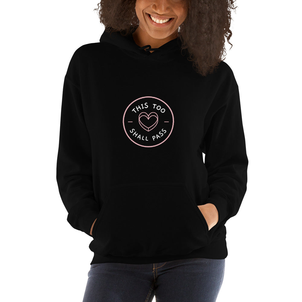 This Too Shall Pass Women's Hoodie Black - Hope Tribe Mental Health