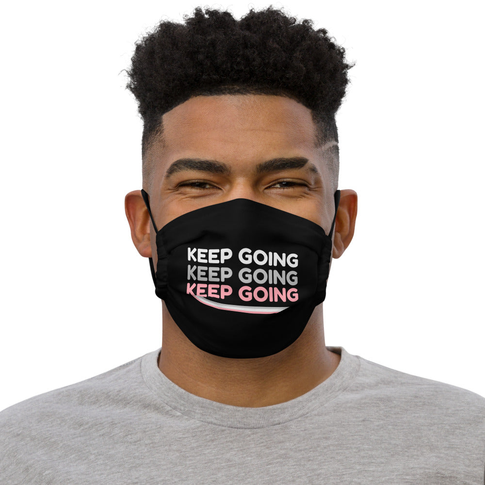 Keep Going Face Mask